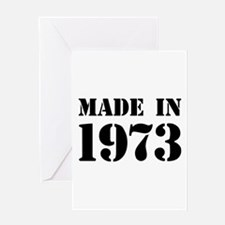 Made in 1973 Greeting Cards