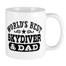 World's Best Skydiver and Dad Mug