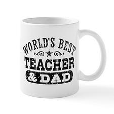 World's Best Teacher and Dad Mug