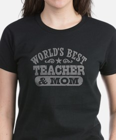 World's Best Teacher and Mom Tee