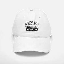 World's Best Teacher and Mom Baseball Baseball Cap