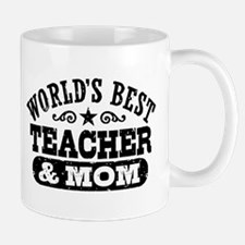 World's Best Teacher and Mom Mug