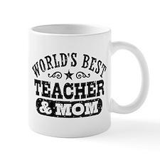 World's Best Teacher and Mom Mug