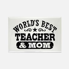 World's Best Teacher and Mom Rectangle Magnet