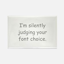 I'm Silently Judging Your Font Choice Rectangle Ma