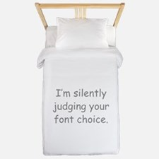 I'm Silently Judging Your Font Choice Twin Duvet