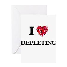 I love Depleting Greeting Cards