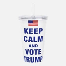 Keep Calm and Vote Trump Acrylic Double-wall Tumbl