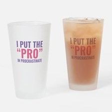Pro In Procrastinate Drinking Glass