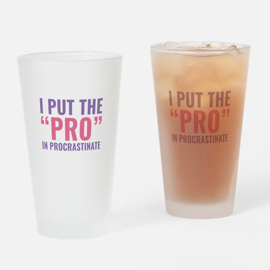 Pro In Procrastinate Drinking Glass