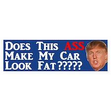 Does This Ass Trump Bumper Bumper Bumper Sticker