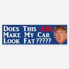 Does This Ass Trump Bumper Bumper Bumper Sticker
