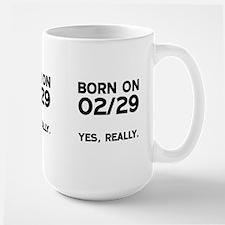Born on 02/29 Mugs
