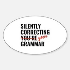 Silently Correcting You're Grammar Decal