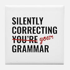 Silently Correcting You're Grammar Tile Coaster