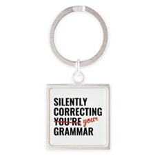 Silently Correcting You're Grammar Square Keychain