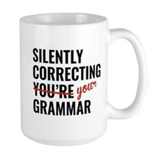 Silently Correcting You're Grammar Mug