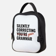 Silently Correcting You're Grammar Neoprene Lunch