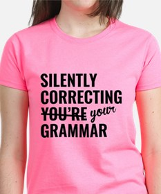 Silently Correcting You're Grammar Tee