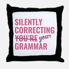 Silently Correcting You're Grammar Throw Pillow