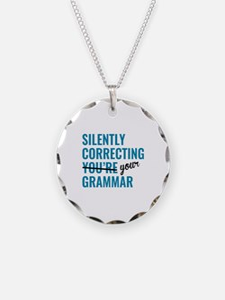 Silently Correcting You're Grammar Necklace