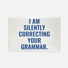 I Am Silently Correcting Your Grammar Rectangle Ma