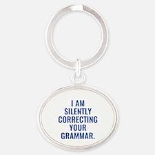 I Am Silently Correcting Your Grammar Oval Keychai