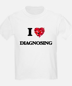 I love Diagnosing T-Shirt