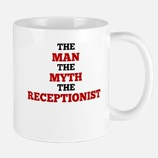 The Man The Myth The Receptionist Mugs