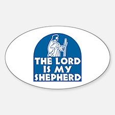 The Lord is my Shepherd Sticker (Oval)