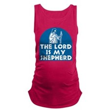 The Lord is my Shepherd Maternity Tank Top
