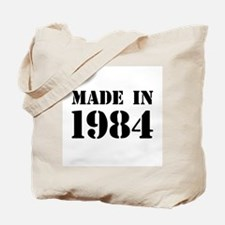 Made in 1984 Tote Bag