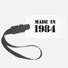 Made in 1984 Luggage Tag