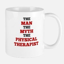 The Man The Myth The Physical Therapist Mugs