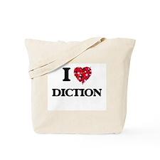 I love Diction Tote Bag