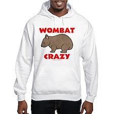 Wombat Crazy Hoodie