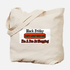 Day after thanksgiving Tote Bag