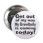 Grandbaby coming today! Button