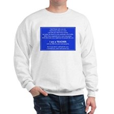 I will find you Do Work Properly Teache Sweatshirt