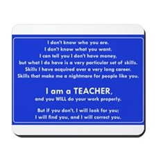 I will find you Do Work Properly Teacher Mousepad