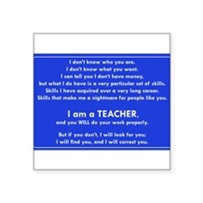 I will find you Do Work Properly Teacher Sticker