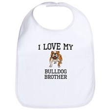 I Love My Bulldog Brother Bib