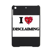 I love Disclaiming iPad Mini Case