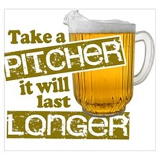 Beer - Take A Pitcher Poster