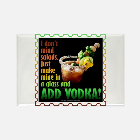 BLOODY MARY? ADD VODKA! Magnets