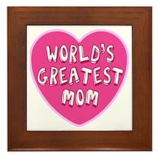 Worlds Greatest Mom Framed Tile