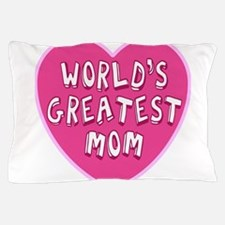 Worlds Greatest Mom Pillow Case