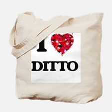 I love Ditto Tote Bag
