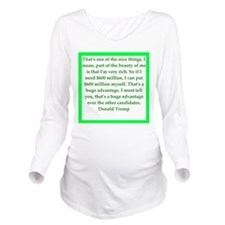 donald trump quote Long Sleeve Maternity T-Shirt