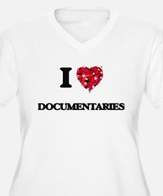 I love Documentaries Plus Size T-Shirt